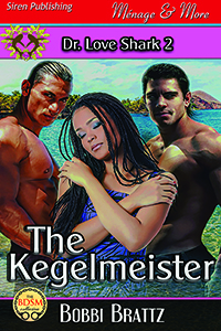 The KegelMeister Book 2 in the Dr. Love Shark series